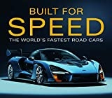 Built for Speed: The World's Fastest Road Cars
