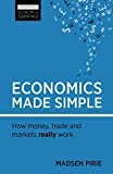 Economics Made Simple: How money, trade and markets really work (Harriman Economics Essentials)